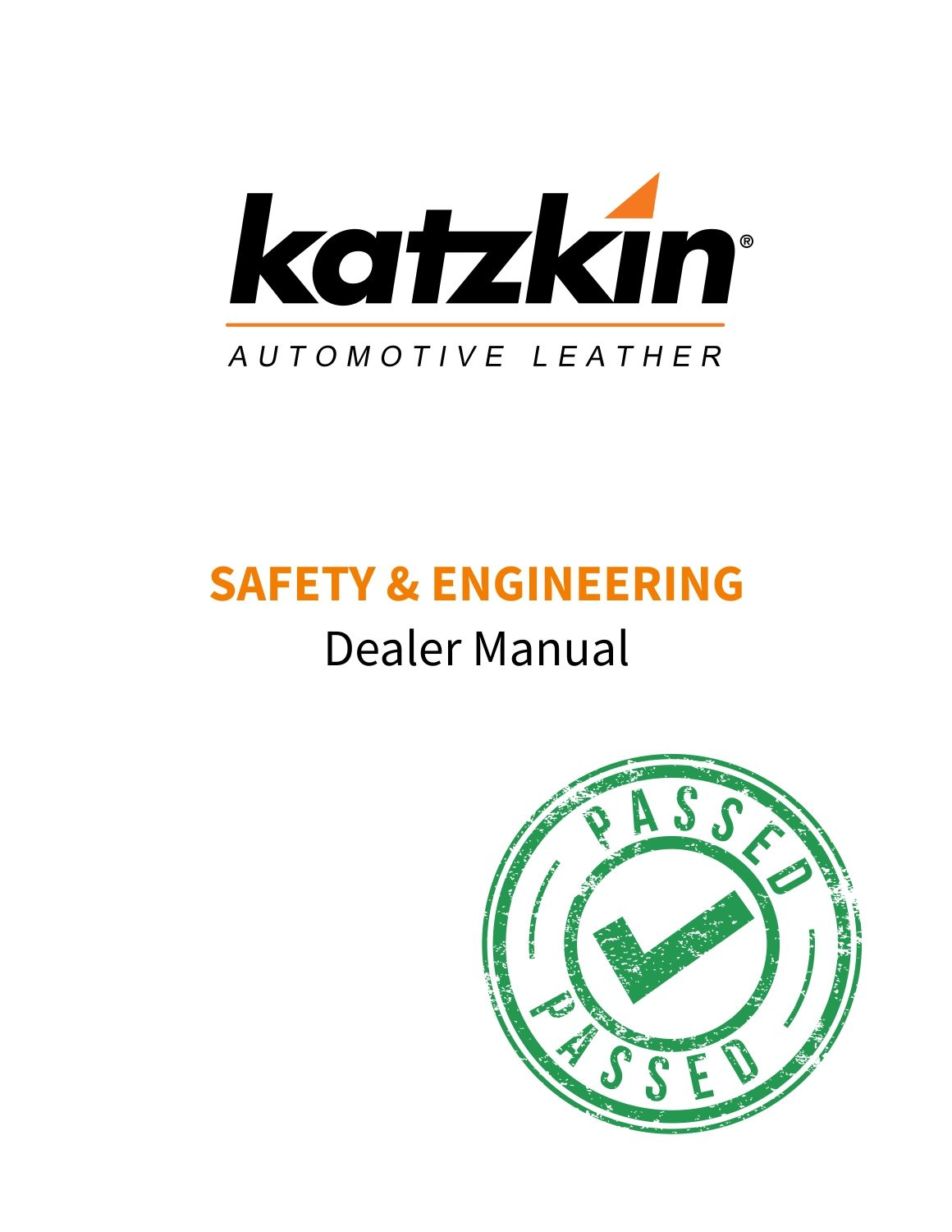 Safety & Engineering Dealer Manual